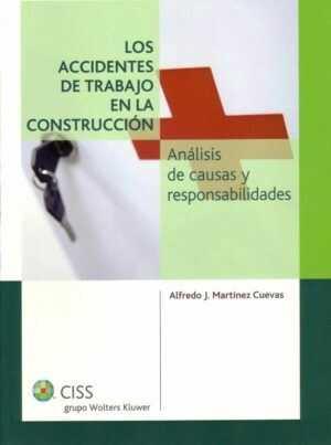 Los accidentes de trabajo en la construcción. Análisis de causas y responsabilidades