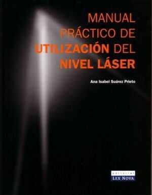 Manual práctico de utilización del nivel láser
