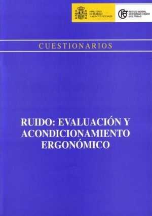 Ruido: evaluación y acondicionamiento ergonómico
