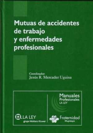 Mutuas de accidentes de trabajo y enfermedades profesionales
