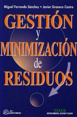 Gestión y minimización de residuos