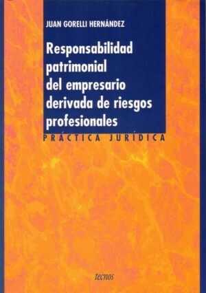 Responsabilidad patrimonial del empresario derivada de riesgos profesionales
