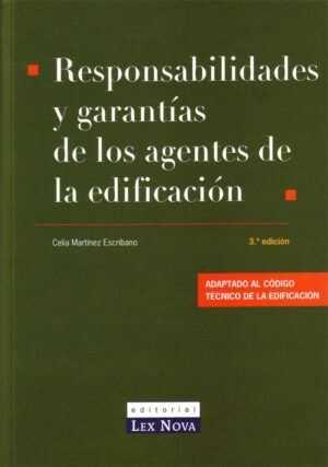 Responsabilidades y garantías de los agentes de la edificación