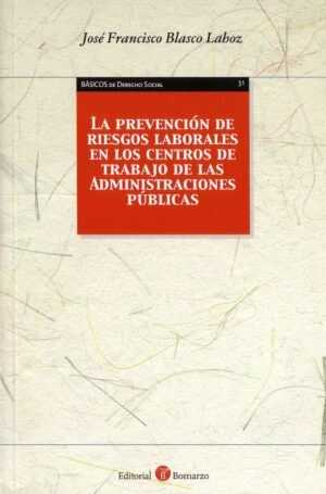La prevención de riesgos laborales en los centros de trabajo de las Administraciones Públicas