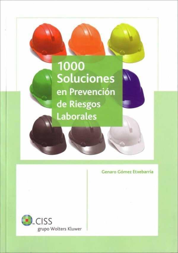 1000 soluciones en Prevención de Riesgos Laborales-0