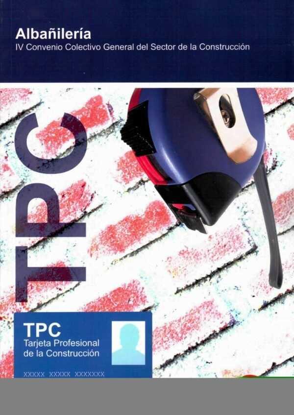 TPC Albañilería. Convenio Colectivo General del Sector de la Construcción-0