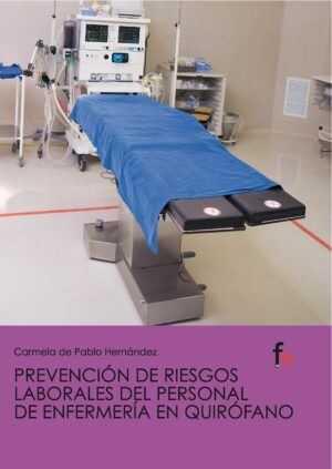 Prevención de riesgos laborales del personal de enfermería en el quirófano