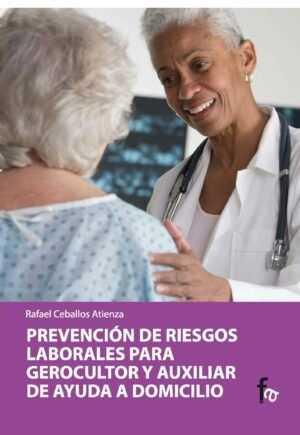 Prevención de Riesgos Laborales para gerocultor y auxiliar de ayuda a domicilio