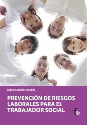 Prevención de riesgos laborales para el trabajador social