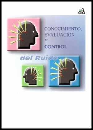 Conocimiento, evaluación y control del ruido