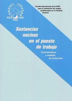 Sustancias nocivas en el puesto de trabajo: Características y medidas de protección