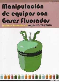 Manipulación de equipos con gases fluorados.Temario Formativo II