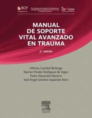 RCP. Manual de soporte vital avanzado en trauma (Reimpresión Revisada)