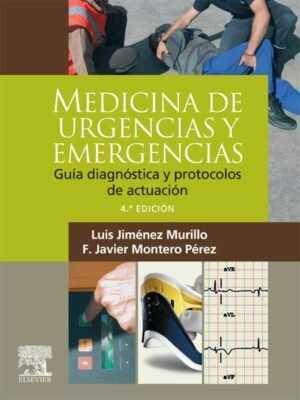 Medicina de urgencias y emergencias Guía diagnóstica y protocolos de actuación