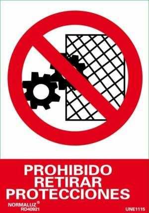 Prohibido retirar protecciónes