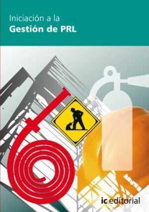 Iniciación a la gestión de prevención de riesgos