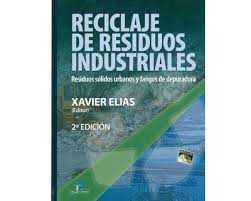 Reciclaje de residuos industriales: residuos sólidos urbanos y fangos de depuradora