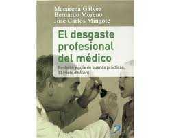 El desgaste profesional del médico: revisión y guía de buena prácticas