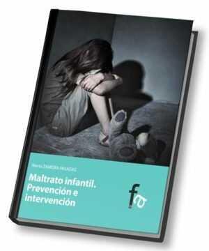 Maltrato Infantil. Prevención e Intervención