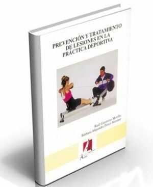 Prevención y Tratamiento de Lesiones en la Práctica Deportiva