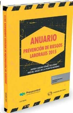 Anuario de prevención de riesgos laborales 2015