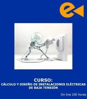 Matrícula Curso: Cálculo y Diseño de Instalaciones Eléctricas de Baja Tensión