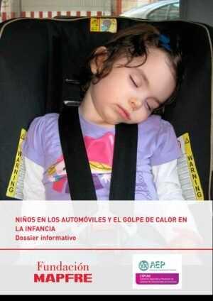 NIÑOS EN LOS AUTOMÓVILES Y EL GOLPE DE CALOR EN LA INFANCIA