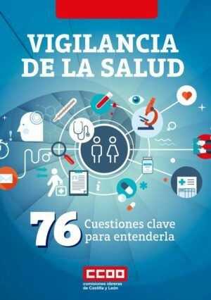 Vigilancia de la Salud – 76 Cuestiones clave para entenderla