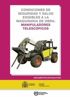 Condiciones de seguridad y salud exigibles a la maquinaria de obra: manipuladores telescópicos