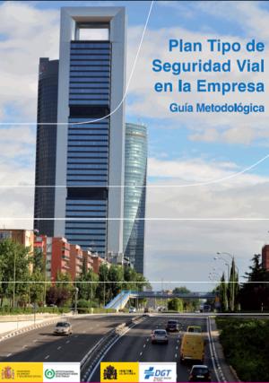 Plan Tipo de Seguridad Vial en la Empresa. Guía Metodológica
