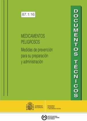 MEDICAMENTOS PELIGROSOS – Medidas de prevención para su preparación y administración