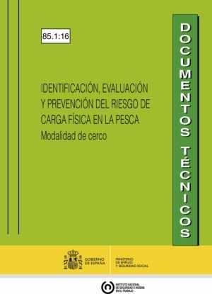 Identificación, evaluación y prevención del riesgo de carga física en la pesca. Modalidad de cerco