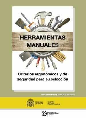 Herramientas manuales: criterios ergonómicos y de seguridad para su selección