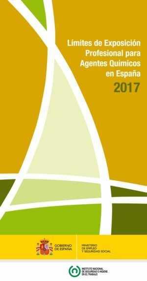Límites de Exposición Profesional para Agentes Químicos en España 2017