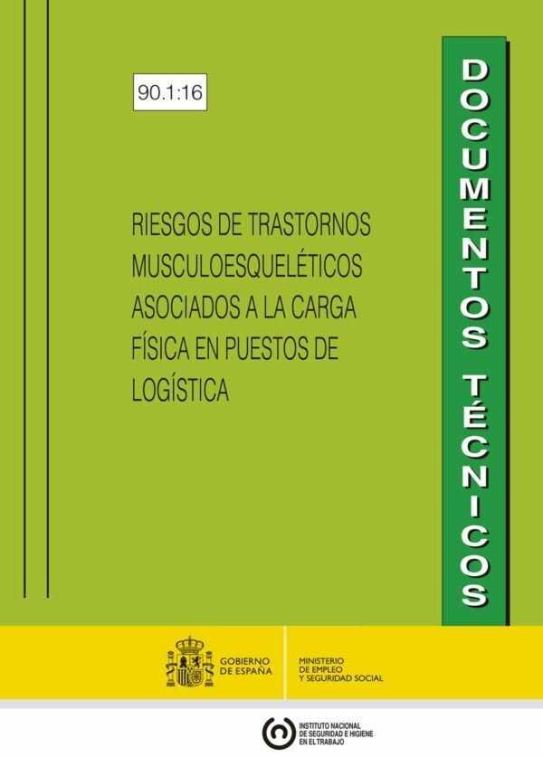 Imagen del archivo descargable sobre Prevención de Riesgos Laborales: RIESGOS DE TRASTORNOS MUSCULOESQUELÉTICOS ASOCIADOS A LA CARGA FÍSICA EN PUESTOS DE LOGÍSTICA