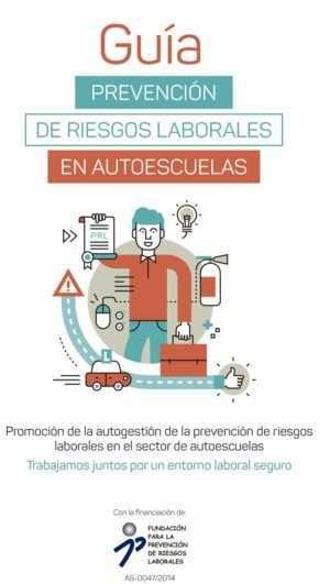 Guía Prevención de Riesgos Laborales en Autoescuelas