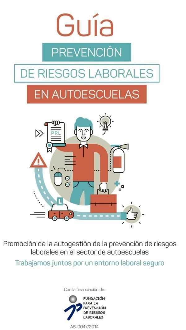 Imagen del archivo descargable sobre Prevención de Riesgos Laborales: Guía Prevención de Riesgos Laborales en Autoescuelas