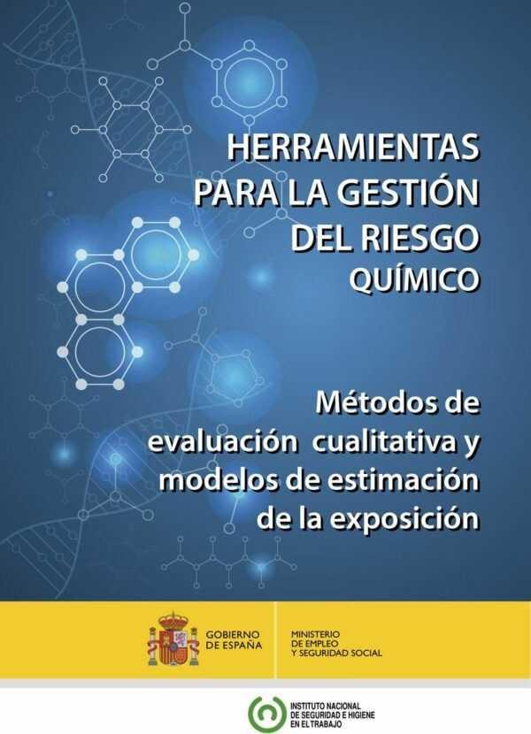 Imagen del archivo descargable sobre Prevención de Riesgos Laborales: HERRAMIENTAS PARA LA GESTIÓN DEL RIESGO QUÍMICO