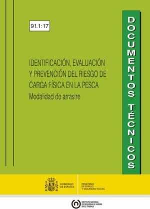 IDENTIFICACIÓN, EVALUACIÓN Y PREVENCIÓN DEL RIESGO DE CARGA FÍSICA EN LA PESCA