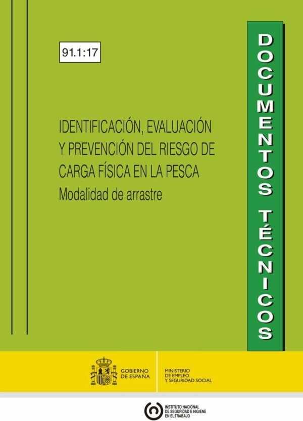 Imagen del archivo descargable sobre Prevención de Riesgos Laborales: IDENTIFICACIÓN, EVALUACIÓN Y PREVENCIÓN DEL RIESGO DE CARGA FÍSICA EN LA PESCA