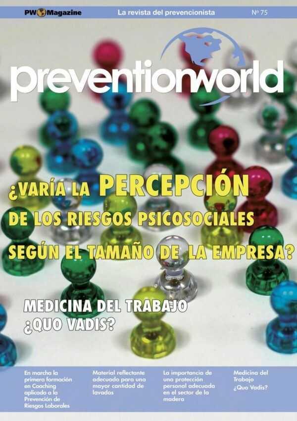 Imagen del archivo descargable sobre Prevención de Riesgos Laborales: Revista Prevention World Magazine en PDF. Número 75