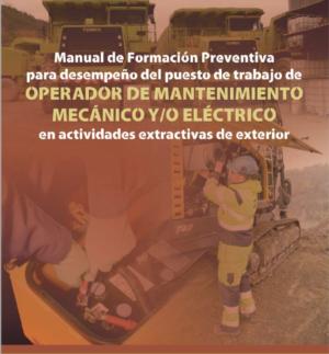 Manual Formación Preventiva para el desempeño del puesto de trabajo de Operador de Mantenimiento Mecánico y/o Eléctrico