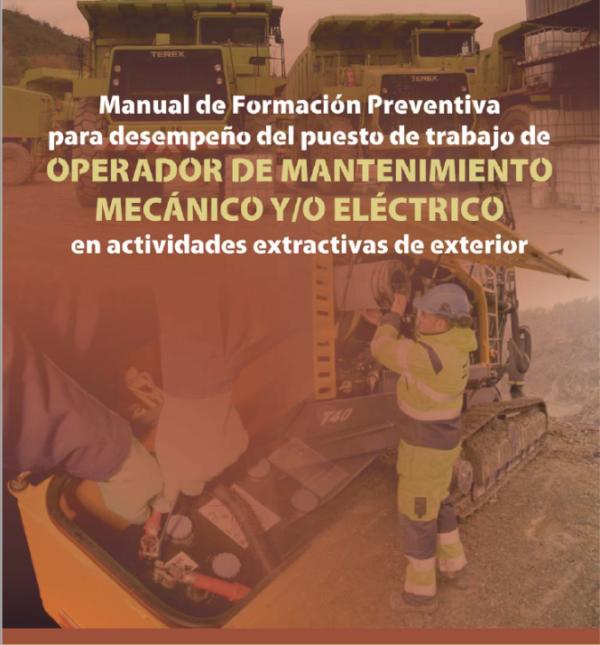 Imagen del archivo descargable sobre Prevención de Riesgos Laborales: Manual Formación Preventiva para el desempeño del puesto de trabajo de Operador de Mantenimiento Mecánico y/o Eléctrico