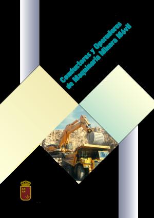 Manual de Prevención de Riesgos para Conductores y Operadores de Maquinaria Minera Móvil