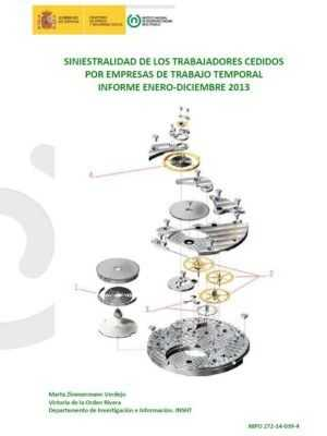 Siniestralidad de los Trabajadores cedido por empresas de Trabajo Temporal. Informe En-Dic 2013