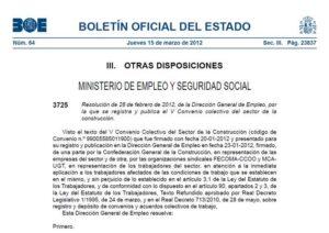 Resolución de 28 de febrero de 2012, de la Dirección General de Empleo, por la que se registra y publica el V Convenio colectivo del sector de la construcción