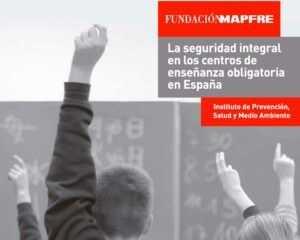 La Seguridad en centros de enseñanza obligatoria en España