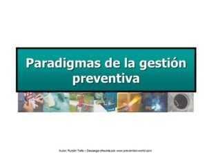 Paradigmas de la gestión preventiva