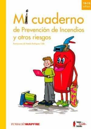 Mi cuaderno de prevención de incendios y otros riesgos (10-12 años)