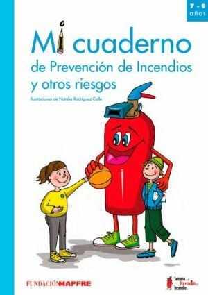 Mi cuaderno de prevención de incendios y otros riesgos (7-9 años)